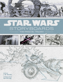 Star Wars Storyboards : The Prequel Trilogy, Paperback Book