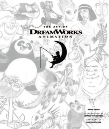 The Art of Dreamworks Animation, Hardback Book