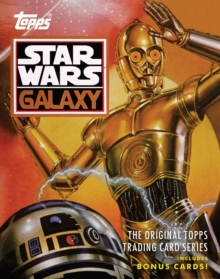 Star Wars Galaxy : The Original Topps Trading Card Series, Hardback Book