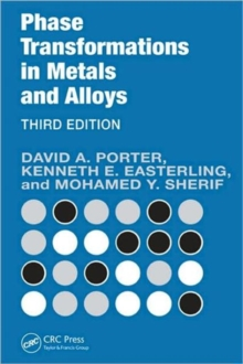 Phase Transformations in Metals and Alloys, Paperback Book
