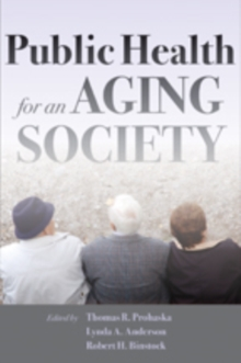 Public Health for an Aging Society, Paperback Book