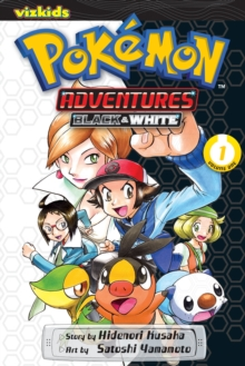 Pokemon Adventures: Black and White, Vol. 1, Paperback Book