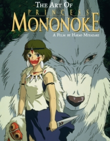 The Art of Princess Mononoke, Hardback Book