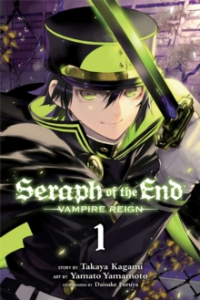 Seraph of the End, Vol. 1, Paperback Book