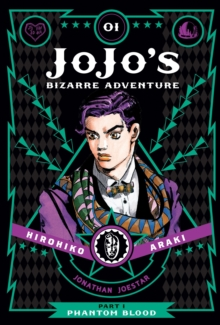 JoJo's Bizarre Adventure: Part 1--Phantom Blood, Vol. 1, Hardback Book
