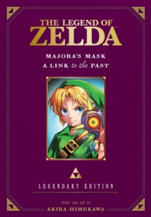 The Legend of Zelda: Majora's Mask / A Link to the Past -Legendary Edition-, Paperback Book