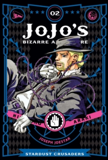 JoJo's Bizarre Adventure: Part 3--Stardust Crusaders, Vol. 4, Hardback Book