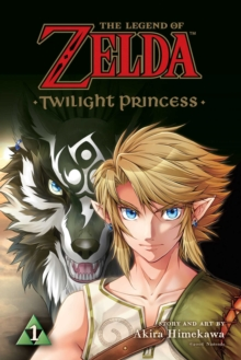 The Legend of Zelda: Twilight Princess, Vol. 2, Paperback Book