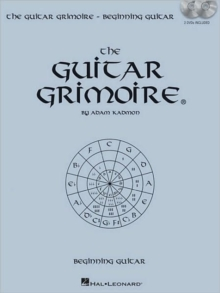 Adam Kadmon : The Guitar Grimoire - Beginning Guitar, Paperback Book