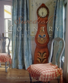 Swedish Country Interiors, Hardback Book