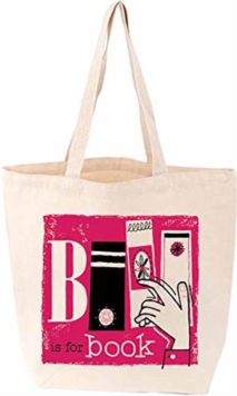 B is for Book Tote, Other printed item Book