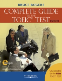 The Complete Guide to the TOEIC Test : iBT Edition, Paperback Book