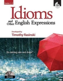 Idioms and Other English Expressions Grades 1-3