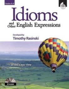 Idioms and Other English Expressions Grades 4-6