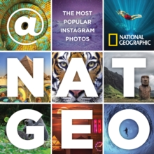 @natgeo : The Most Popular Instagram Photos, Hardback Book
