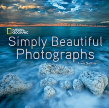 National Geographic Simply Beautiful Photographs, Hardback Book