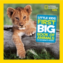 National Geographic Little Kids First Big Book of Animals, Hardback Book