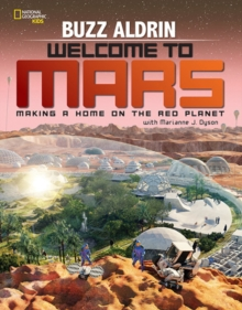 Welcome to Mars : Making a Home on the Red Planet, Hardback Book