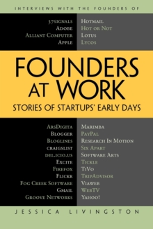 Founders at Work : Stories of Startups' Early Days, Paperback Book