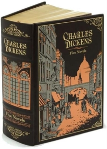 Charles Dickens (Barnes & Noble Omnibus Leatherbound Classics) : Five Novels, Leather / fine binding Book
