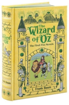 Wizard of Oz (Barnes & Noble Omnibus Leatherbound Classics) : The First Five Novels, Hardback Book