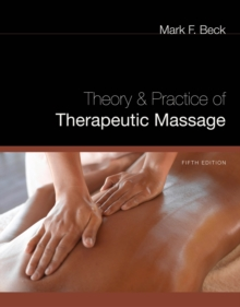 Theory and Practice of Therapeutic Massage, Paperback Book