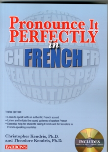 Pronounce it Perfectly in French, Paperback Book