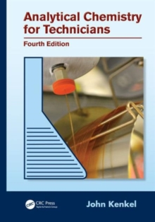 Analytical Chemistry for Technicians, Hardback Book