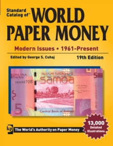 Standard Catalog of World Paper Money - Modern Issues - : 1961- Present, Paperback Book