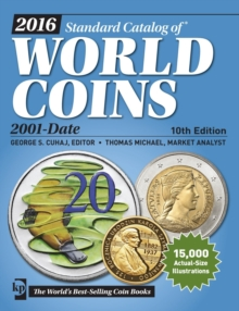 2016 Standard Catalog of World Coins 2001-Date, Paperback Book