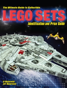 The Ultimate Guide to Collectible LEGO (R) : The Best Sets to Buy and Sell, Paperback Book