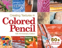 Creating Textures in Colored Pencil, Paperback Book