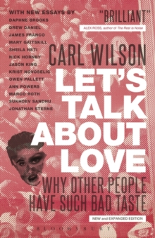 Let's Talk About Love : Why Other People Have Such Bad Taste, Paperback Book