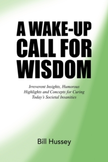 Wake-Up Call for Wisdom