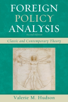 Foreign Policy Analysis : Classic and Contemporary Theory, Paperback Book
