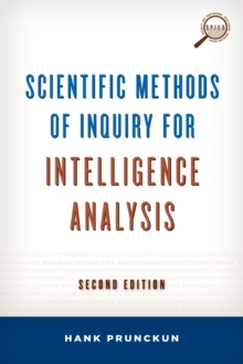 Scientific Methods of Inquiry for Intelligence Analysis, Paperback Book