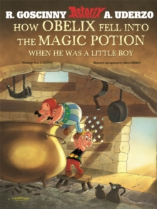 How Obelix Fell into the Magic Potion, Hardback Book