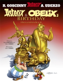 Asterix and Obelix's Birthday : The Golden Book, Hardback Book