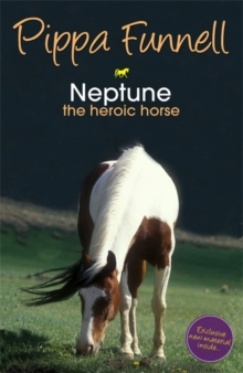 Neptune the Heroic Horse : Book 8, Paperback Book