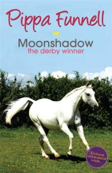Moonshadow the Derby Winner : Book 11, Paperback Book