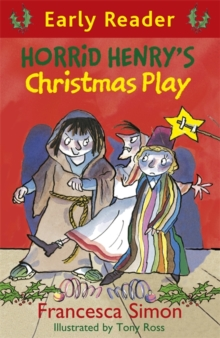 Horrid Henry's Christmas Play : Book 25, Paperback Book