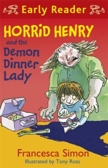 Horrid Henry and the Demon Dinner Lady, Paperback Book