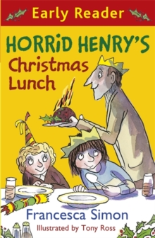 Horrid Henry's Christmas Lunch, Paperback Book