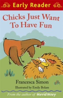 Chicks Just Want to Have Fun, Paperback Book