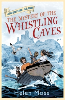 The Mystery of the Whistling Caves : Book 1, Paperback Book