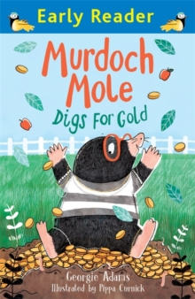 Murdoch Mole Digs for Gold, Paperback Book