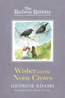 Wisher and the Noisy Crows : Book 10, Paperback Book