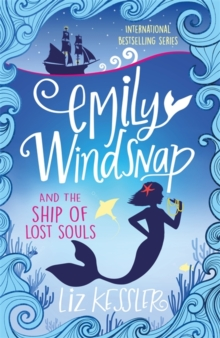 Emily Windsnap and the Ship of Lost Souls, Paperback Book