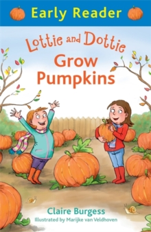 Lottie and Dottie Grow Pumpkins, Paperback Book