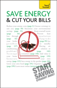 Save Energy and Cut Your Bills: Teach Yourself, Paperback Book